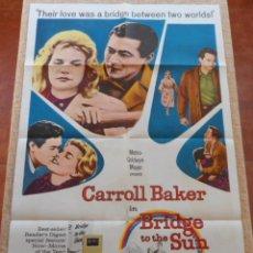 Cine: PUENTE HACIA EL SOL (BRIDGE TO THE SUN) PÓSTER ORIGINAL, DOBLADO, 1961, CARROLL BAKER. Lote 42234508