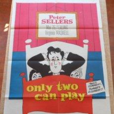 Cine: ONLY TWO CAN PLAY (SÓLO DOS PUEDEN JUGAR) PÓSTER ORIGINAL DE LA PELÍCULA, DOBLADO, 1962, SELLERS. Lote 42251951