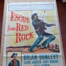 Cine: ESCAPE FROM RED ROCK (ESCAPADA DE RED ROCK) PÓSTER ORIGINAL DE LA PELÍCULA, 1957, DOBLADO, BRIAN D.. Lote 42327667