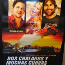 Cine: CARTEL DE CINE ORIGINAL DE LA PELÍCULA DOS CHALADOS Y MUCHAS CURVAS, 70 POR 100CM. Lote 42327865