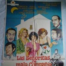 Cine: PÓSTER ORIGINAL LAS SEÑORITAS DE MALA COMPAÑIA. Lote 42423267