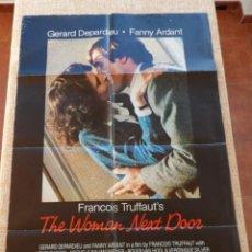 Cine: THE WOMAN NEXT DOOR(LA MUJER DE AL LADO) PÓSTER ORIGINAL DE LA PELÍCULA, DOBLADO, 1981, HENRI GARCIN. Lote 42445005