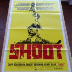 Cine: SHOOT (DISPARO) PÓSTER ORIGINAL DE LA PELÍCULA, DOBLADO, 1976, CLIFF ROBERTSON, ERNEST BORGNINE, USA. Lote 42461856