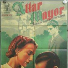 Cine: UM39 ALTAR MAYOR MARUCHI FRESNO LUIS PEÑA POSTER ORIGINAL ESTRENO 70X100 LITOGRAFIA. Lote 42514493