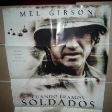 Cine: CUANDO ERAMOS SOLDADOS MEL GIBSON POSTER ORIGINAL 70X100 YY (637). Lote 42559502