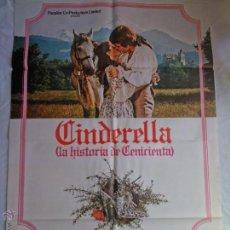 Cine: PÓSTER ORIGINAL CINDERELLA LA HISTORIA DE CENICIENTA (1976). Lote 42726876