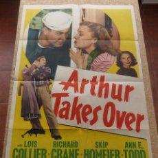Cine: ARTHUR TAKES OVER PÓSTER ORIGINAL DE LA PELÍCULA, DOBLADO, HECHO EN U.S.A., AÑO 1948, LOIS COLLIER. Lote 42919441