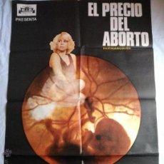 Cine: PÓSTER ORIGINAL EL PRECIO DEL ABORTO. Lote 42958496