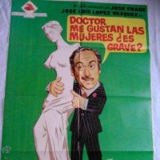 Cine: PÓSTER ORIGINAL DOCTOR, ME GUSTAN LAS MUJERES, ¿ES GRAVE? (1973). Lote 43014707