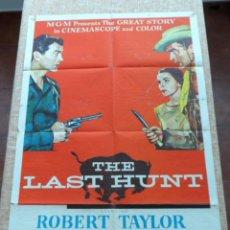 Cine: THE LAST HUNT (LA ÚLTIMA CAZA) PÓSTER ORIGINAL DE LA PELÍCULA, DOBLADO, HECHO EN U.S.A., AÑO 1956. Lote 43055303