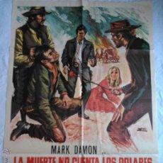 Cine: PÓSTER ORIGINAL LA MUERTE NO CUENTA LOS DÓLARES (1972). Lote 43060099
