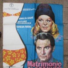 Cine: CARTEL CINE, MATRIMONIO AL DESNUDO, ARTURO FERNANDEZ, TERESA RABAL, ANALIA GADE, 1974, C119. Lote 48305859