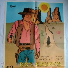 Cine: PÓSTER ORIGINAL DOS CRUCES EN DANGER PASS (1977). Lote 43372462