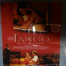 Cine: TANGO NO ME DEJEIS NUNCA,CARLOS SAURA CARTEL DE CINE ORIGINAL 70X100 APROX (2094). Lote 43397365