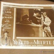 Cine: AFICHE DE LA PELICULA YO RETO A LA MUERTE. 35.5 X 28CM. ALAN LADD, PHYLLIS CALVERT. Lote 43432616