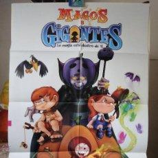 Cine: POSTER ORIGINAL MEXICANO MAGOS Y GIGANTES ANDRES COUTURIER EDUARDO SPROWLS 2003 20TH CENTURY FOX. Lote 39889981