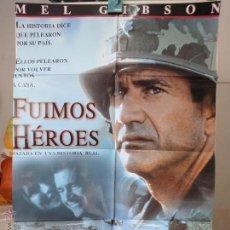 Cine: POSTER ORIGINAL FUIMOS HEROES WE WERE SOLDIERS MEL GIBSON MADELEINE STOWE GREG KINNEAR RANDALL WALLA. Lote 39945114