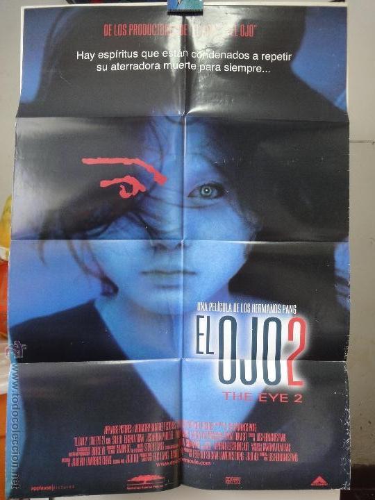 POSTER ORIGINAL EL OJO 2 THE EYE 2 QI SHU EUGENIA YUAN OXIDE PANG CHUNG DANNY PANG DOBLE LADO 2004 (Cine - Posters y Carteles - Terror)