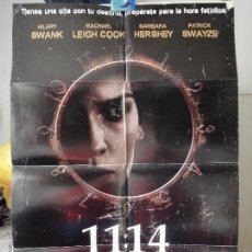 Cine: ORIGINAL POSTER 11:14 HORA DE MORIR PATRICK SWAYZE HILARY SWANK RACHEL LEIGH COOK MARCKS DOBLE SIDE. Lote 39979395