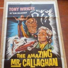 Cine: THE AMAZING MR. CALLAGHAN PÓSTER ORIGINAL DE LA PELÍCULA, ORIGINAL, DOBLADO, HECHO EN U.S.A., 1960. Lote 43656634