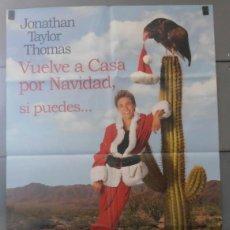 Cinema: VUELVE A CASA POR NAVIDAD, SI PUEDES, CARTEL DE CINE ORIGINAL 70X100 APROX (2858). Lote 43659366