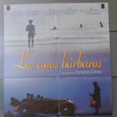 Cinema: LOS AÑOS BARBAROS, CARTEL DE CINE ORIGINAL 70X100 APROX (2888). Lote 43659448