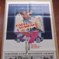 Cine: GABLE AND LOMBARD PÓSTER ORIGINAL DE LA PELÍCULA, ORIGINAL, DOBLADO, HECHO EN U.S.A., AÑO 1976. Lote 43673664