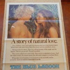 Cine: THE BLUE LAGOON PÓSTER ORIGINAL DE LA PELÍCULA, ORIGINAL, DOBLADO, HECHO EN U.S.A., AÑO 1980. Lote 43697161