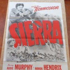 Cine: SIERRA PÓSTER ORIGINAL DE LA PELÍCULA, ORIGINAL, DOBLADO, HECHO EN U.S.A., AÑO 1950, AUDIE MURPHY. Lote 43697307