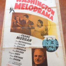 Cine: WASHINGTON MELODRAMA PÓSTER ORIGINAL DE LA PELÍCULA, ORIGINAL, DOBLADO, HECHO EN U.S.A., AÑO 1941. Lote 43701910