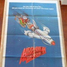Cine: AIRPLANE II: THE SEQUEL PÓSTER ORIGINAL DE LA PELÍCULA, ORIGINAL, DOBLADO, HECHO EN U.S.A., AÑO 1982. Lote 43703333