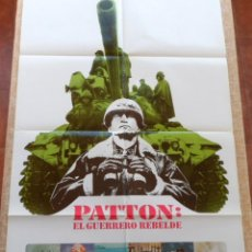 Cine: PATTON: EL GUERRERO REBELDE PÓSTER ESPAÑOL ORIGINAL DE LA PELÍCULA, ORIGINAL, ESPAÑOL, DOBLADO, 1970. Lote 43725517