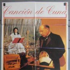 Cine: CANCION DE CUNA,MARIBEL VERDU, FIORELLA FALTOYANO CARTEL DE CINE ORIGINAL 70X100 APROX (4823). Lote 43858556