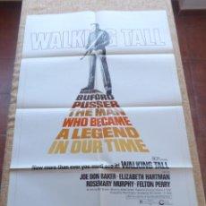 Cine: WALKING TALL PÓSTER ORIGINAL DE LA PELÍCULA, ORIGINAL, DOBLADO, AÑO 1973, ESTILO A, HECHO EN U.S.A.. Lote 43957106