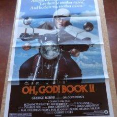 Cine: OH, GOD! BOOK II PÓSTER ORIGINAL DE LA PELÍCULA, ORIGINAL, DOBLADO, AÑO 1980, HECHO EN U.S.A.. Lote 44000968