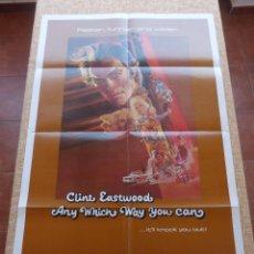Cine: ANY WHICH WAY YOU CAN PÓSTER ORIGINAL DE LA PELÍCULA, ORIGINAL, DOBLADO, AÑO 1980, HECHO EN U.S.A.. Lote 44012433