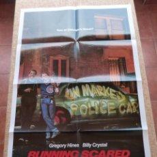 Cine: RUNNING SCARED PÓSTER ORIGINAL DE LA PELÍCULA, ORIGINAL, DOBLADO, AÑO 1986, HECHO EN U.S.A.. Lote 44053082