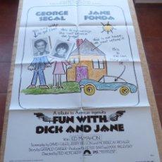 Cine: FUN WITH DICK AND JANE PÓSTER ORIGINAL DE LA PELÍCULA, ORIGINAL, DOBLADO, AÑO 1977, HECHO EN U.S.A.. Lote 44066823