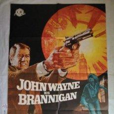 Cine: PÓSTER ORIGINAL BRANNIGAN . JOHN WAYNE (1975). Lote 44076999