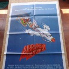 Cine: AIRPLANE II PÓSTER ORIGINAL DE LA PELÍCULA, ORIGINAL, DOBLADO, ONE SHEET, AÑO 1982, ROBERT HAYS, USA. Lote 44124232