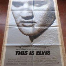 Cine: THIS IS ELVIS PÓSTER ORIGINAL DE LA PELÍCULA, ORIGINAL, DOBLADO, AÑO 1981, HECHO EN U.S.A., PRESLEY. Lote 44133345
