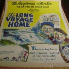 Cine: LONG VOYAGE HOME PÓSTER DE LINO ORIGINAL DE LA PELÍCULA, ENROLLADO, REPRODUCCIÓN DE 1940, U.S.A.. Lote 44278355