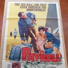 Cine: PAYROLL PÓSTER ORIGINAL DE LA PELÍCULA, ORIGINAL, DOBLADO, MICHAEL CRAIG, AÑO 1962, HECHO EN U.S.A.. Lote 44278436