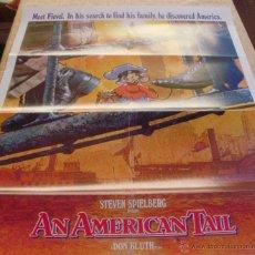 Cine: AN AMERICAN TAIL PÓSTER ORIGINAL DE LA PELÍCULA, FORMELY FOLDED, STEVEN SPIELBERG, AÑO 1986, U.S.A.. Lote 44278963