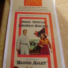 Cine: BLOOD ALLEY PÓSTER DE LINO ORIGINAL DE LA PELÍCULA, ENROLLADO, AÑO 1955, JOHN WAYNE, WILLIAM WELL. Lote 44365654