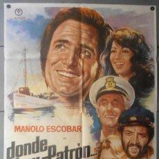 Cine: (11969)DONDE HAY PATRÓN..., CARTEL DE CINE ORIGINAL 70X100 APROX,CONSERVACION:VER FOTO . Lote 44391294