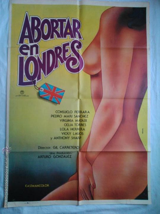 PÓSTER ORIGINAL ABORTAR EN LONDRES (1977) (Cine - Posters y Carteles - Clasico Español)