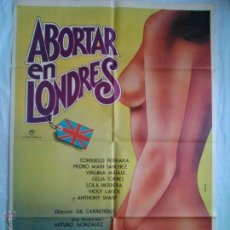 Cine: PÓSTER ORIGINAL ABORTAR EN LONDRES (1977). Lote 44398091