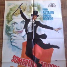 Cine: SOMBRERO DE COPA. POSTER 70X100. JANO. FRED ASTAIRE, GINGER ROGERS. Lote 44507336
