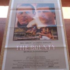Cine: THE BOUNTY PÓSTER ORIGINAL DE LA PELÍCULA, ORIGINAL, DOBLADO, AÑO 1984, HECHO EN U.S.A., MEL GIBSON. Lote 44752517
